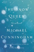 The Snow Queen Hardcover  by Michael Cunningham