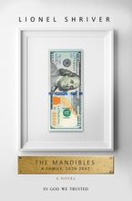 The Mandibles Paperback  by Lionel Shriver