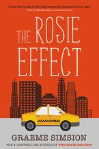 The Rosie Effect Paperback  by Graeme Simsion