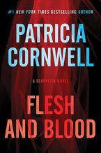 Flesh And Blood Hardcover  by Patricia Cornwell