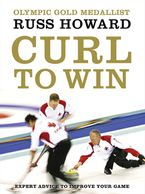 Curl To Win Paperback  by Russ Howard