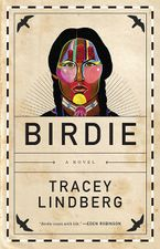 Birdie eBook DGO by Tracey Lindberg