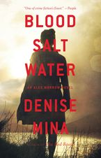 Blood, Salt, Water Hardcover  by Denise Mina