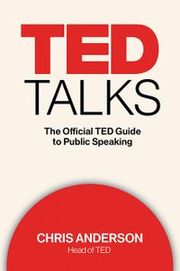 ted-talks-the-official-ted-guide-to-public-speaking
