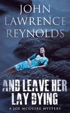 And Leave Her Lay Dying eBook DGO by John Lawrence Reynolds