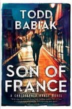 Son of France Paperback  by Todd Babiak