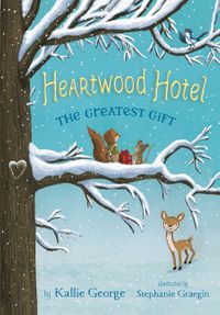 heartwood-hotel-book-2-the-greatest-gift