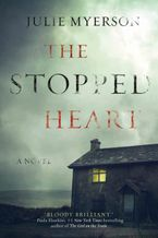 The Stopped Heart Paperback  by Julie Myerson