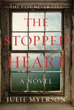 The Stopped Heart eBook DGO by Julie Myerson