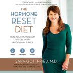The Hormone Reset Diet Downloadable audio file UBR by Sara Gottfried M.D.