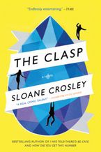 The Clasp Paperback  by Sloane Crosley