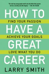 How to Have a Great Career