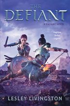The Defiant Hardcover  by Lesley Livingston
