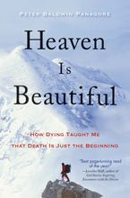 Heaven Is Beautiful Paperback  by Peter Baldwin Panagore