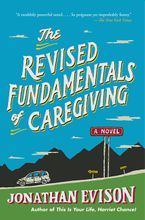 The Revised Fundamentals of Caregiving Paperback  by Jonathan Evison