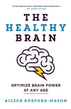 The Healthy Brain Paperback  by Aileen Burford-Mason