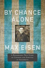 By Chance Alone Hardcover  by Max Eisen