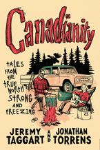 Canadianity Paperback  by Jeremy Taggart