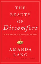 The Beauty of Discomfort Hardcover  by Amanda Lang