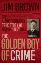 The Golden Boy of Crime