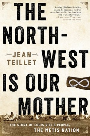 The North-West Is Our Mother book image