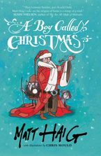 A Boy Called Christmas Hardcover  by Matt Haig