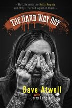 The Hard Way Out Hardcover  by Jerry Langton