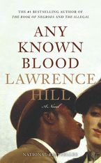 Any Known Blood Paperback  by Lawrence Hill