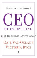 CEO of Everything Paperback  by Gail Vaz-Oxlade