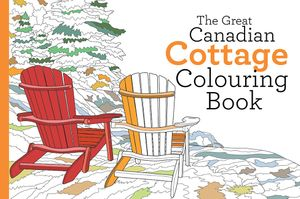 Great Canadian Cottage Colouring Book book image