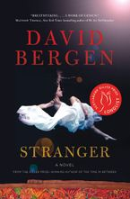 Stranger Hardcover  by David Bergen