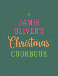 jamie-olivers-christmas-cookbook