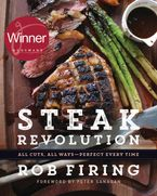 Steak Revolution Hardcover  by Rob Firing