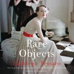 Rare Objects Downloadable audio file UBR by Kathleen Tessaro