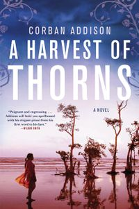 a-harvest-of-thorns