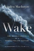 The Wake Hardcover  by Linden MacIntyre
