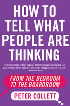 How To Tell What People Are Thinking - Peter Collett