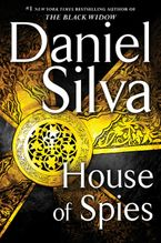 House of Spies Hardcover  by Daniel Silva