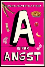 A Is for Angst eBook  by Barbara Haworth-Attard