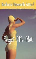 Forget-Me-Not eBook  by Barbara Haworth-Attard