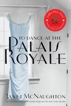 To Dance At The Palais Royale - Janet McNaughton
