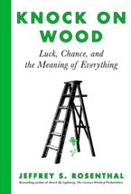 Knock on Wood Hardcover  by Jeffrey S. Rosenthal