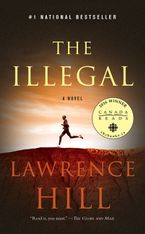 Illegal Paperback  by Lawrence Hill