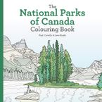 National Parks of Canada Colouring Book Paperback  by Leor Boshi