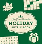 The Great Canadian Holiday Puzzle Book: Deluxe Gift Edition - Collins