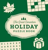 The Great Canadian Holiday Puzzle Book: Deluxe Gift Edition