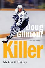 Killer Hardcover  by Doug Gilmour