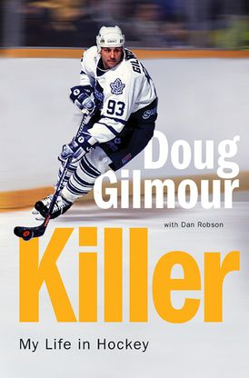 Killer Doug Gilmour Hardcover