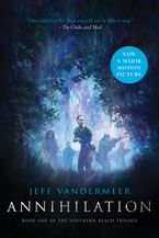 Annihilation Movie Tie-in Paperback  by Jeff VanderMeer