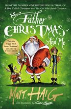 Father Christmas and Me Hardcover  by Matt Haig